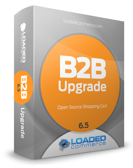 Loaded Commerce 6.5 B2B Upgrade